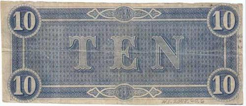 Confederate Ten Dollar Bill, Reverse. Collections of North Carolina State Historic Sites, Accession Number 2008.60.6.